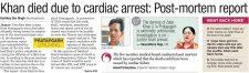 Khan died due to cardiac arrest: Post-mortem report